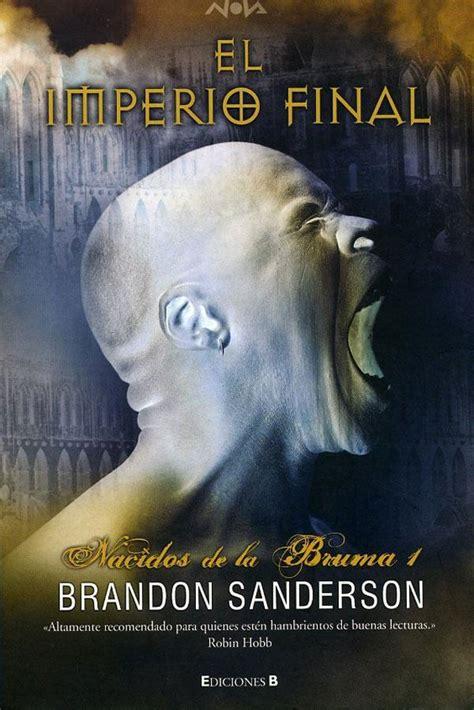 el imperio final mistborn el caballero del 193 rbol sonriente rese 241 a el imperio final de brandon sanderson