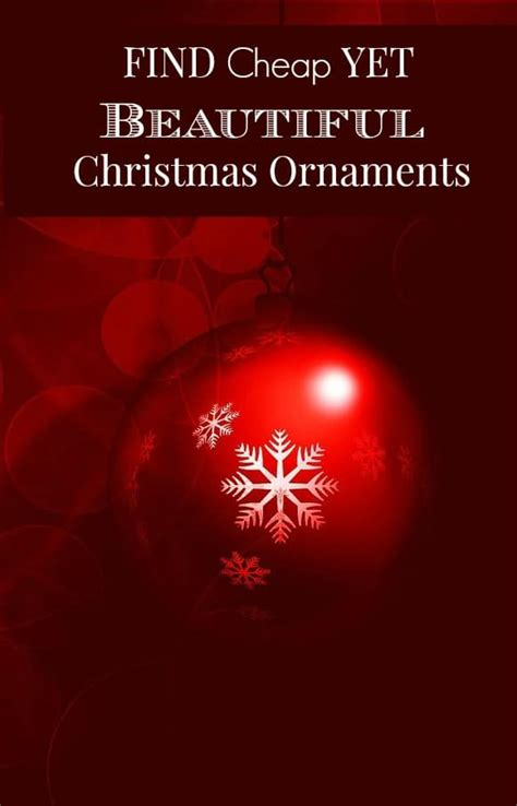 were to shop for inexpensive christmas lights where to shop for gorgeous cheap ornaments
