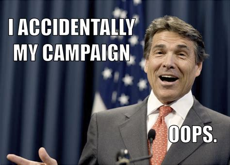 Rick Perry Meme - image 199934 rick perry s debate gaffe know your meme