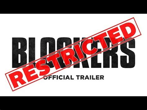 Blockers Trailer Song Blockers Official Restricted Trailer Hd Mp4