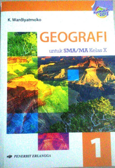 Harga Buku Pkn Sma Kelas X Kurikulum 2013 jual buku pelajaran geografi kelas x sma kelas 1