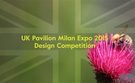 design competition milan uk pavilion milan expo 2015 design competition archdaily