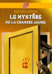 le myst 232 re de la chambre jaune gaston leroux decitre