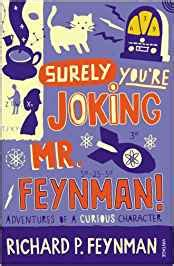 surely you re joking books buy surely you re joking mr feynman adventures of a