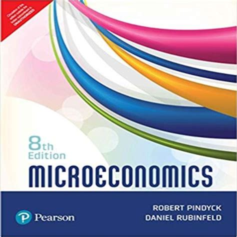 Microeconomics 8th Edition By Pindyck And Rubinfeld Test
