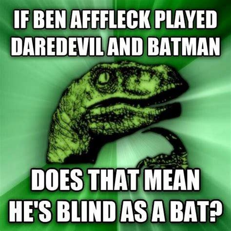 Curious Dinosaur Meme - ben affleck bats and batman on pinterest