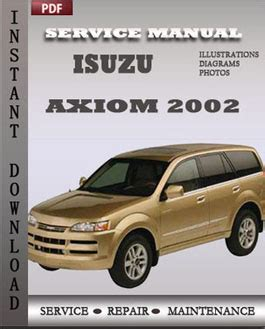 isuzu axiom 2002 service manual pdf download servicerepairmanualdownload com