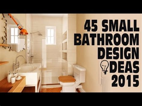 Designing A Small Bathroom 45 small bathroom design ideas 2015 youtube