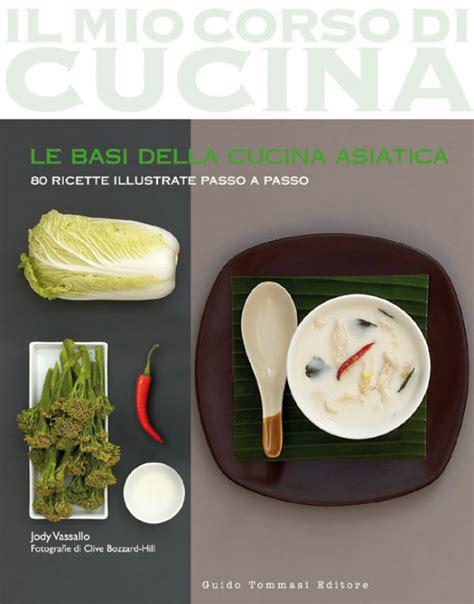 basi della cucina le basi della cucina asiatica