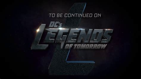 To Be Continued Tomorrow 02 image to be continued on dc s legends of tomorrow png arrowverse wiki fandom