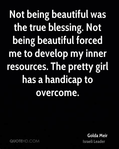 quotes about not being being pretty quotes quotesgram