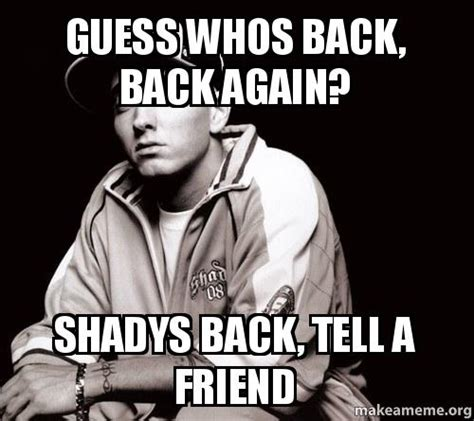 eminem guess whos back guess whos back back again shadys back tell a friend