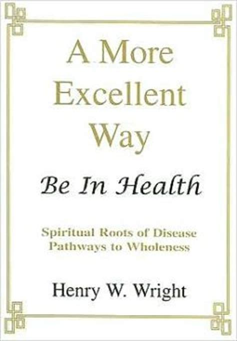 purpose in prayer collins pathways books buy a more excellent way book on healing spiritual roots