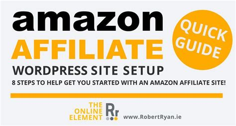 amazon affiliate uk amazon affiliate wordpress site quick guide
