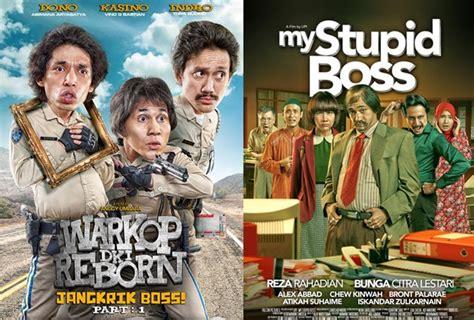 film komedi my stupid boss hebat warkop dki reborn geser my stupid boss di box