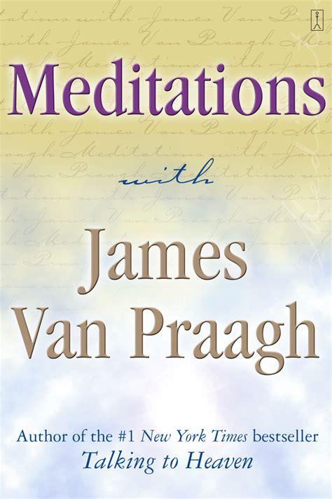 aries the i am sign james van praagh meditations with james van praagh book by james van
