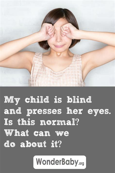 My Child Is Blind My Child Has Lca And Presses Her Eyes Is This Normal