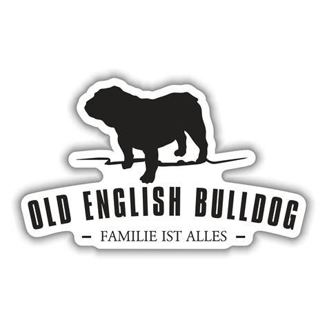 Aufkleber Keine Werbung Englisch by Wetterfester Aufkleber Bulldog Hunde Dogs