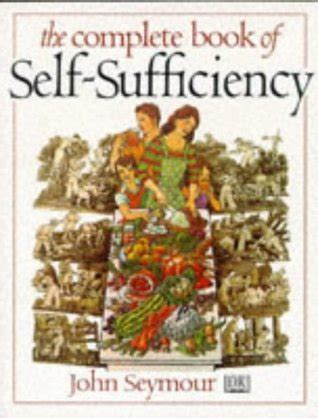 my other self books the complete book of self sufficiency by seymour