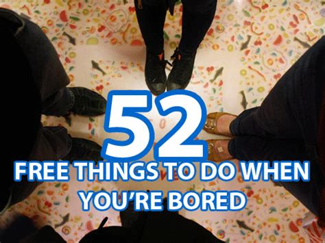 52 free things to do when you re bored collegiate cook