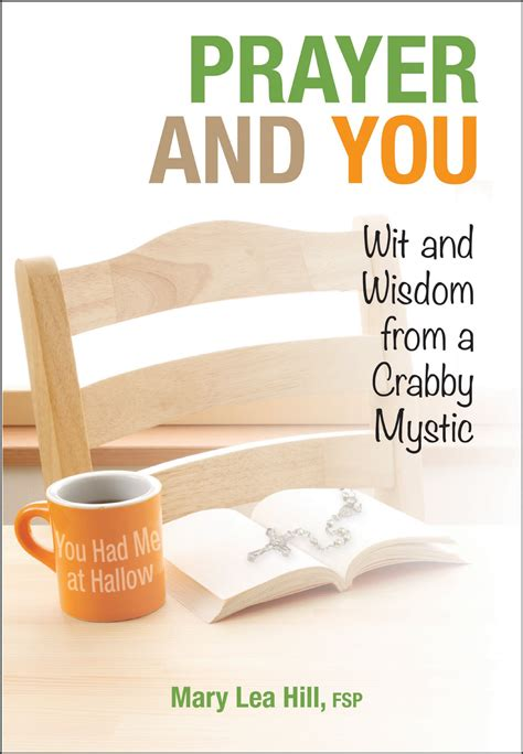 wisdom from the christian mystics how to pray the christian way books review prayer and you wit and wisdom from a crabby mystic