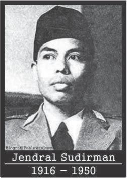 biografi jendral sudirman dan keluarga biografi jenderal sudirman guru sekaligus pemimpin