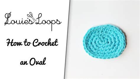 amigurumi oval pattern how to crochet an oval youtube