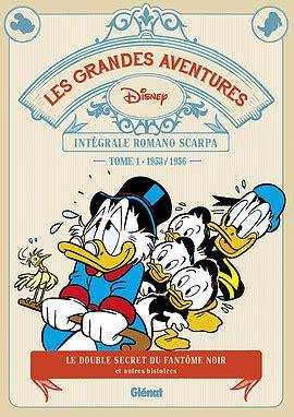 les grandes aventures 2344023135 les grandes aventures de romano scarpa tome 1 1953 1956