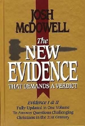 evidence that demands a verdict anglicized changing for a sceptical world books the new evidence that demands a verdict a different