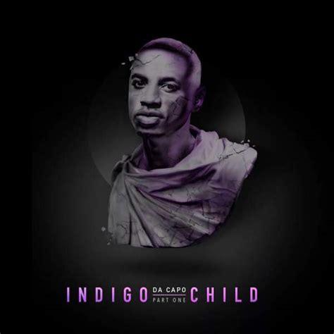 da capo house music da capo indigo child album 187 stream 187 hitvibes