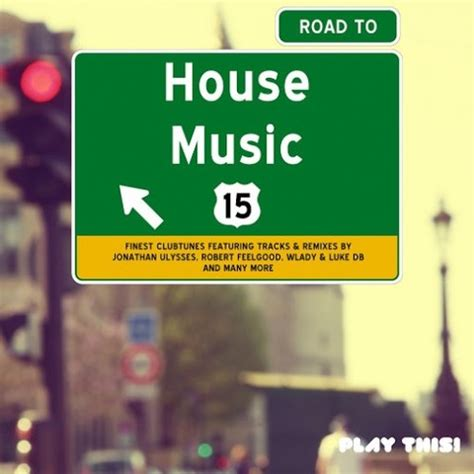 va house music va road to house music vol 15 2015 320kbpshouse net