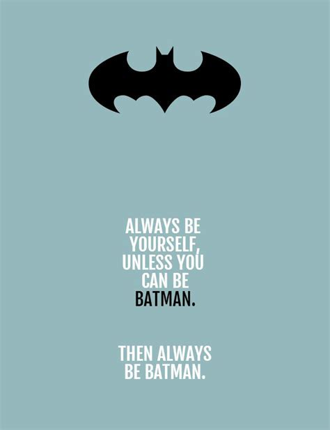 Always Be Batman Meme - always be batman meme 28 images 25 best memes about