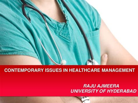 contemporary issue management contemporary issues in healthcare management