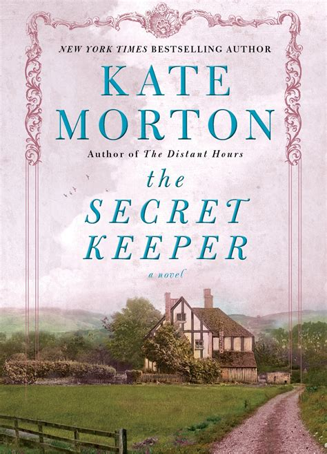 she wrote it how a secret keeper became a storyteller books book review the secret keeper by kate morton be or