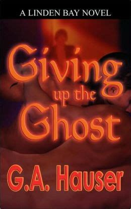 libro giving up the ghost giving up the ghost by g a hauser 9781602020979 paperback barnes noble