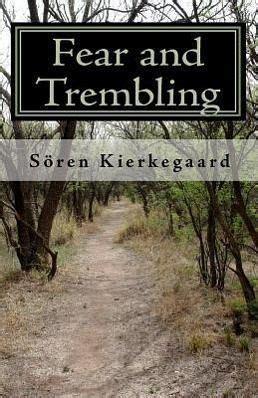 Fear And Trembling Von Soren Kierkegaard Taschenbuch