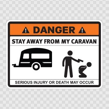Wohnwagen Aufkleber Lustig by Sticker Stay Away From My Caravan Funny Stickers Pinterest