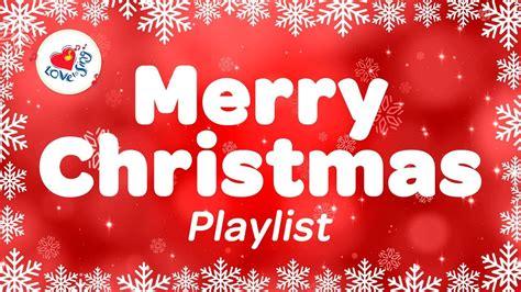 merry christmas songs  carols playlist  xmas songs youtube