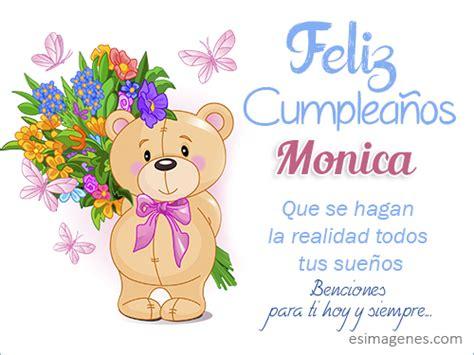 Imagenes Cumpleaños Monica | feliz cumplea 241 os monica im 225 genes tarjetas postales con