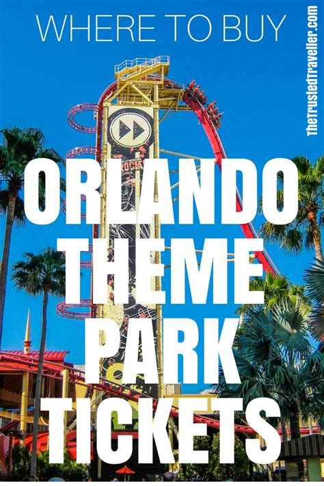 theme park tickets orlando buying orlando theme park tickets the trusted traveller