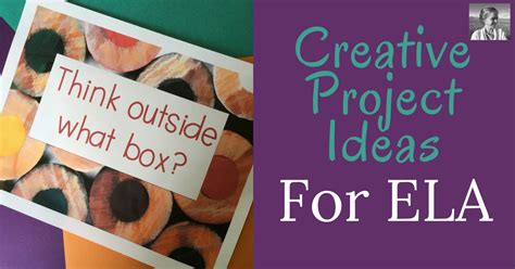 themes for ela try these creative project ideas for ela the tpt blog