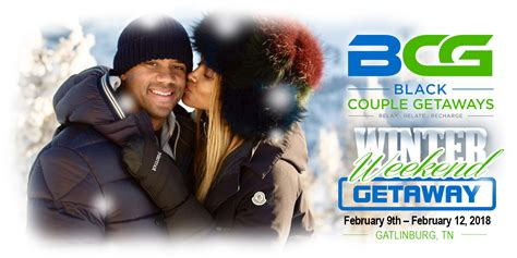 Married Getaway Black Couples Getaways Whether You Are A Married A