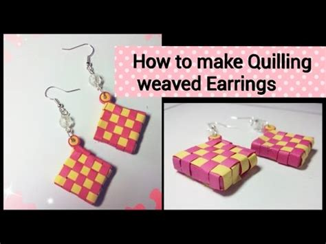 how to make quilling weaved earrings square shaped 3d yourepeat