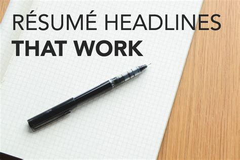 Headline For Resume by Resume Headlines That Works Bcjobs Ca