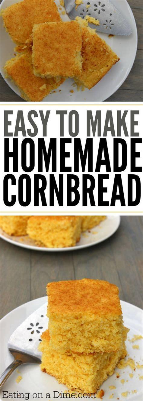 17 best ideas about homemade cornbread on pinterest corn bread best cornbread recipe and