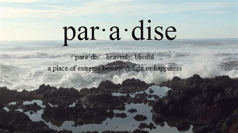 imagenes tumblr paradise paradise definition tumblr
