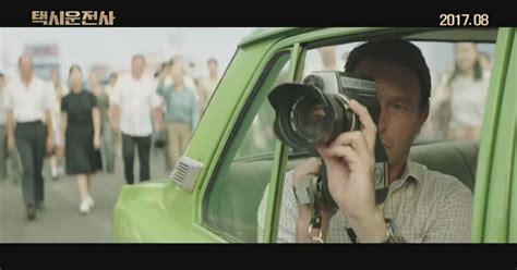 film korea a taxi driver a taxi driver korean movie 2017 trailer hd izlesene com