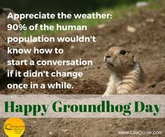 groundhog day quotes prognosticator groundhog memes pictures happy groundhog day