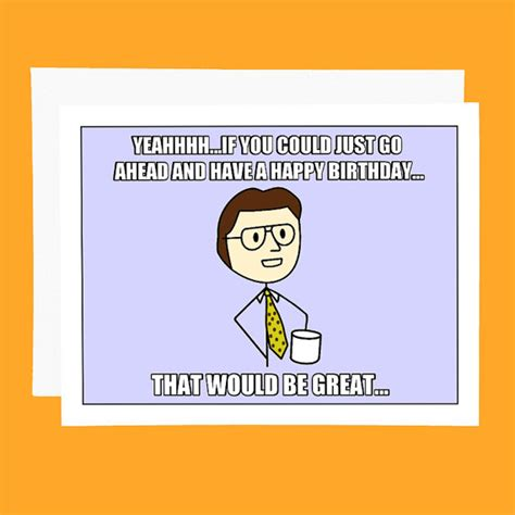 Funny Meme Cards - funny birthday card office space meme card by pithydiction