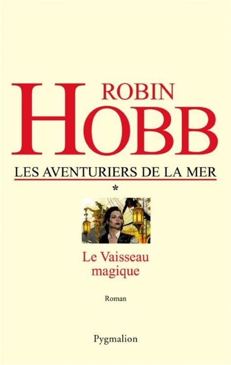 Les Aventuriers De La Mer Tome 1 Le Vaisseau Magique